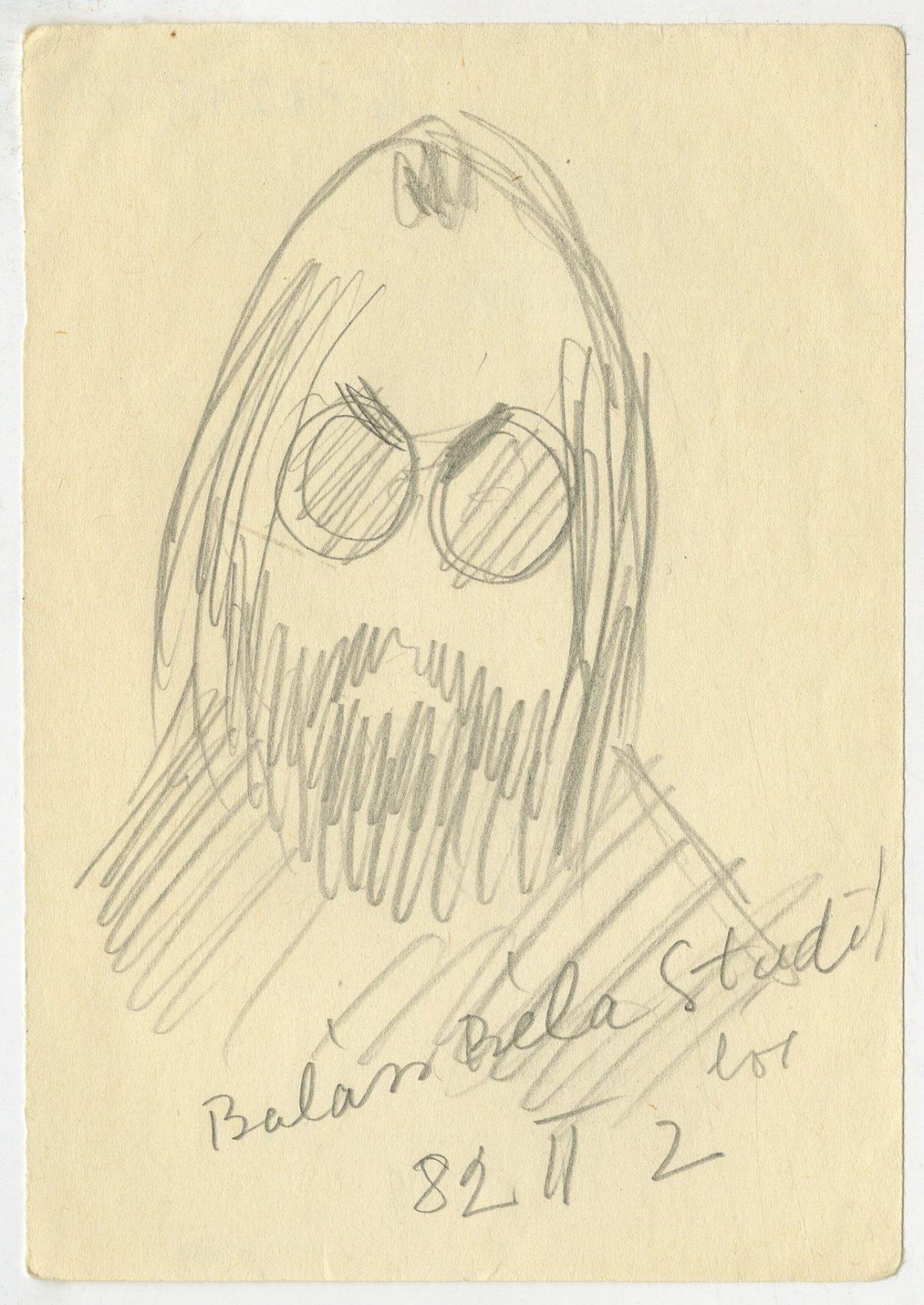 G41249(134)<br/> <b>Cím:</b> Balázs Béla … <br/> <b>Méret cm:</b> 14,9x10,4 <br/> <b>Készült:</b> 1982. <br/> <b>Technika:</b> ceruza<br/>